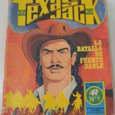 Tebeos: TEXAS JACK Nº 7 - LA BATALLA DE FUERTE SABLE - SERIE AZUL Nº 17. Lote 176077140