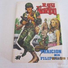 Tebeos: RAY NORTON Nº 2 TRAICION EN FILIPINAS EDI. ROLLAN 1974 . Lote 182302748