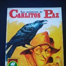 Tebeos: CASI EXCELENTE ESTADO LAS AVENTURAS DE CARLITOS PAZ ROLLAN SERIE ROJA 17. Lote 195066752