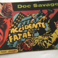 Tebeos: DOC SAVAGE- ACCIDENTE FATAL - NUM. 8. Lote 196751537