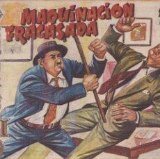 Tebeos: AVENTURAS DEL FBI. Nº 216: MAQUINACION FRACASADA. Lote 197732825