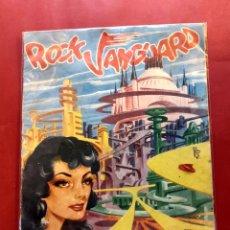 Tebeos: ROCK VANGUARD Nº 5 FUGA TEMERARIA - ED. ROLLÁN AÑO 1958 VER FOTOS. Lote 198733406