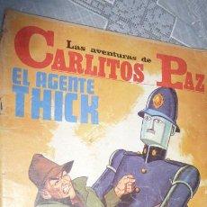 Tebeos: LAS AVENTURAS DE CARLITOS PAZ - EL AGENTE THICK - COMIC Nº 20 - ED. ROLLAN 1973.. Lote 208959245