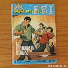 Livros de Banda Desenhada: AVENTURAS DEL FBI 31 EL ESCARABAJO BLANCO. EDITORIAL ROLLAN 1965. Lote 213676427