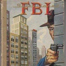 Tebeos: SELECCIONES FBI Nº 2 - LA REDADA O.OC. TAVIN - EDITORIAL ROLLAN. Lote 214708760