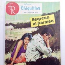 Tebeos: COLECCIÓN CHIQUITINA Nº 21 - REGRESO AL PARAÍSO - EDITORIAL ROLLÁN. Lote 227819435