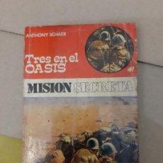 Tebeos: TRES EN EL OASIS ANTHONY SCHAER LOU CARRIGAN NOVELA BELICA MISION SECRETA Nº 33 EDITORIAL ROLLAN. Lote 240962350