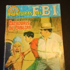 Tebeos: FBI, AVENTURAS DEL (1964, ROLLAN) 27 · 1-VI-1965 · CAZADORES DE CABEZAS. Lote 249114255