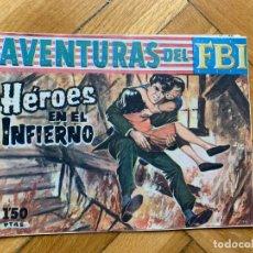 BDs: AVENTURAS DEL FBI Nº 235: HÉROES EN EL INFIERNO. Lote 259264430