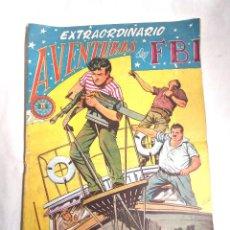 Tebeos: AVENTURAS DEL FBI EXTRAORDINARIO Nº 5 NEGREROS DEL SIGLO XX, ORIGINAL COMPLETO. Lote 261997040