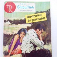 Tebeos: COLECCIÓN CHIQUITINA Nº 21 - REGRESO AL PARAÍSO - EDITORIAL ROLLÁN. Lote 262431400