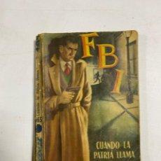 Tebeos: FBI. CUANDO LA PATRIA LLAMA. AL GALLARD. MADRID, 1953. ROLLAN. PAGINAS: 158. Lote 286648583