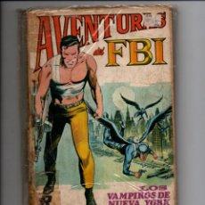 Tebeos: AVENTURAS DEL FBI, Nº 4. LOS VAMPIROS DE NUEVA YORK. EDITORIAL ROLLAN, 1974. Lote 288549573