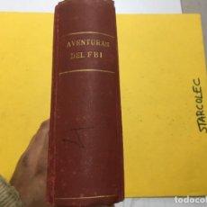 Tebeos: AVENTURAS DEL FBI 226 NUMEROS ORIGINAL EN 4 TOMOS (VER DESCRIPCION) E. ROLLAN 1951. Lote 290911903