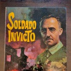 Tebeos: SOLDADO INVICTO. FRANCISCO FRANCO. Lote 294953423