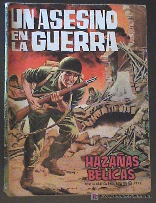 ANTIGUO TEBEO DE HAZAÑAS BELICAS - Nº: 70 - UN ASESINO EN LA GUERRRA - EDICIONES TORAY - 1964. (Tebeos y Comics - Toray - Hazañas Bélicas)