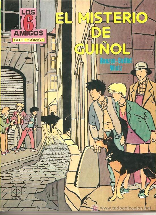 LOS 6 AMIGOS, TORAY 1985 ,EL MISTERIO DEL GUIÑOL, NUEVO, 48 PGS. MAS GUARDAS Y PORTADAS (Tebeos y Comics - Toray - Otros)