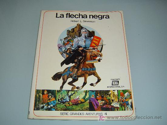 LA FLECHA NEGRA (Tebeos y Comics - Toray - Flecha Negra)