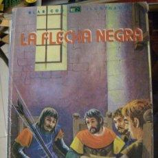 Tebeos: LA FLECHA NEGRA. NOVERO, 1980. LIBRO ILUSTRADO DE 96 PÁGS.. Lote 6776590