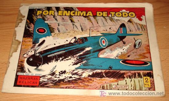 HAZAÑAS BELICAS 255 - ED. TORAY - POR ENCIMA DE TODO - CON MANCHAS DE HUMEDAD TAL COMO SE VE EN LA F (Tebeos y Comics - Toray - Hazañas Bélicas)