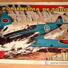 Tebeos: HAZAÑAS BELICAS 255 - ED. TORAY - POR ENCIMA DE TODO - CON MANCHAS DE HUMEDAD TAL COMO SE VE EN LA F. Lote 7359763