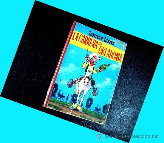 COMIC LUCKY LUKE. LA CARRERA DE OKLAHOMA.. 1ºEDICION 1964. TORAY LOMO DE TELA. ENVIO 6 EUROS (Tebeos y Comics - Toray - Otros)