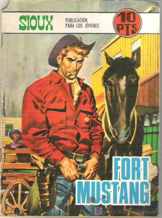 SIOUX - FORT MUSTANG - EDICIONES TORAY 1968Nº 110 (Tebeos y Comics - Toray - Sioux)