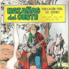 Tebeos: HAZAÑAS DEL OESTE - TRES DESTINOS - NUM 185 1969. Lote 8641788
