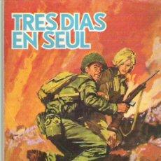 Tebeos: HAZAÑAS BELICAS - TRES DIAS EN SEUL *** NUMERO 92 EDICIONES TORAY 1969. Lote 14561168