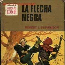Tebeos: LA FLECHA NEGRA. ROBERT L. STEVENSON 1ª ED 1.974 BRUGUERA CLÁSICOS JUVENILES N.º 15. Lote 24414622