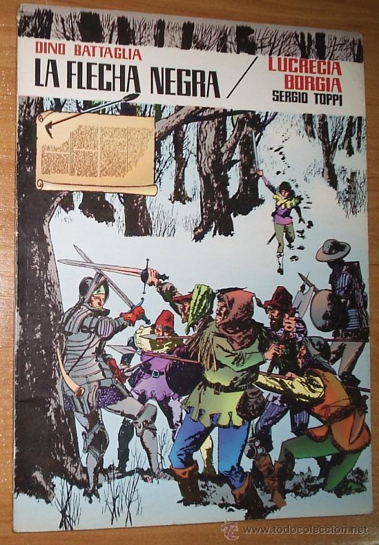 LA FLECHA NEGRA: LUCRECIA BORGIA _DINO BATTAGLIA Y SERGIO TOPPI / EDITORIAL VALENCIANA (Tebeos y Comics - Toray - Flecha Negra)