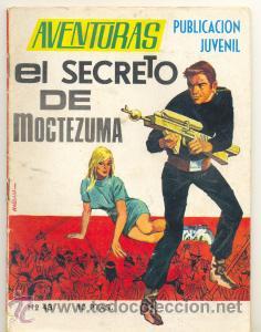AVENTURAS Nº 43 .. EL SECRETO DE MOCTEZUMA .. EDICIONES TORAY 1969 (Tebeos y Comics - Toray - Otros)