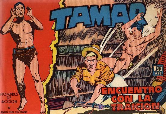 TAMAR - Nº 6 - BORRELL/ACEDO - EDICIONES TORAY 1961 - ORIGINAL, NO FACSIMIL (Tebeos y Comics - Toray - Tamar)