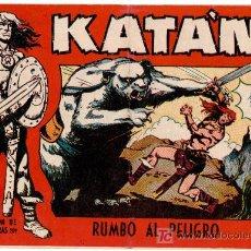Comics - KATAN ORIGINAL Nº 6, EDI. TORAY 1958, DIBUJO DE BROCAL REMOHI, - 12009681
