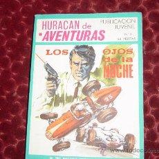 Tebeos: HURACAN DE AVENTURAS Nº 3. TRES NOVELAS EN 1. EDICIONES TORAY 1969. Lote 51461645