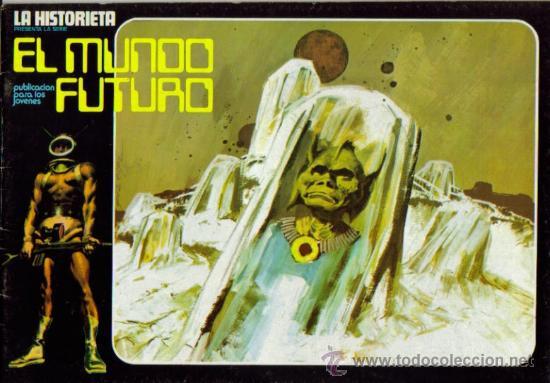 Tebeos: LA HISTORIETA PRESENTA LA SERIE EL MUNDO FUTURO ( URSUS ) ORIGINAL 1973 LOTE - Foto 6 - 26924353