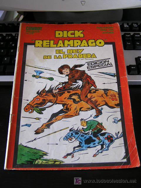COWBOY COLECCIÓN DICK RELAMPAGO EL REY DE LA PRADERA Nº 15 ESPECIAL G. IRANZO ARX71 (Tebeos y Comics - Toray - Dick Relampago)
