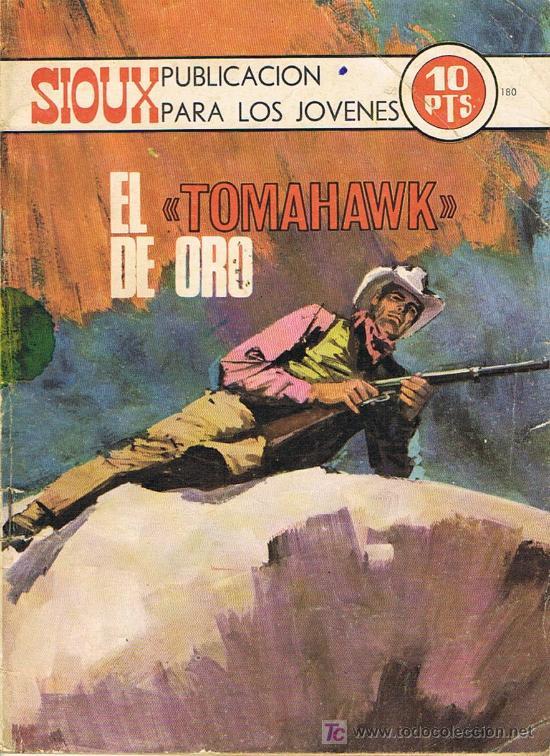 SIOUX Nº180 EL TOMAHAWK DE ORO (Tebeos y Comics - Toray - Sioux)