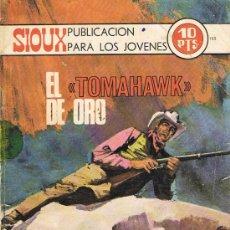 Tebeos: SIOUX Nº180 EL TOMAHAWK DE ORO. Lote 26790816