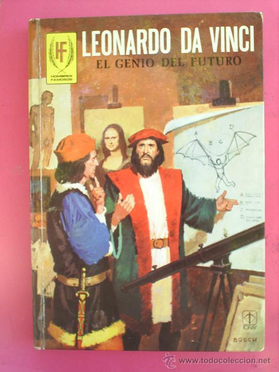 HOMBRES FAMOSOS N.6 LEONARDO DA VINCI , 1978 EDICIONES TORAY (Tebeos y Comics - Toray - Otros)