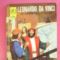 Tebeos: HOMBRES FAMOSOS N.6 LEONARDO DA VINCI , 1978 EDICIONES TORAY. Lote 21808374