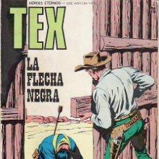 Tebeos: TEX.LA FLECHA NEGRA. Nº 76 HEROES ETERNOS. SERIE AVENTURA.. Lote 16672823