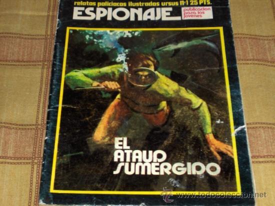 ESPIONAJE Nº 1. RELATOS POLICIACOS ILUSTRADOS.TORAY 1974. 25 PTS. (Tebeos y Comics - Toray - Espionaje)