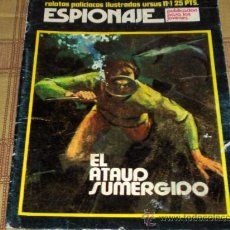 Tebeos: ESPIONAJE Nº 1. RELATOS POLICIACOS ILUSTRADOS.TORAY 1974. 25 PTS.. Lote 17884164