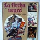 Tebeos: LIBRO LA FLECHA NEGRA. ROBERT L STEVENSON. EDICIONES AFHA. TAPA DURA. AÑO 1980.. Lote 26162173