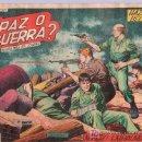 Tebeos: TEBEO HAZAÑAS BELICAS. REVISTA PARA LOS JOVENES. BOIXCAR. ¿PAZ O GUERRA?. 205.. Lote 18867802
