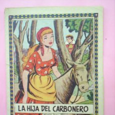 Tebeos: CUENTOS DE LA ABUELITA N.133, LA HIJA DEL CARBONERO , EDICIONES TORAY. Lote 20251752