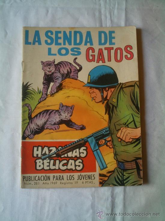 HAZAÑAS BÉLICAS - LA SENDA DE LOS GATOS Nº 281 AÑO 1969 (Tebeos y Comics - Toray - Hazañas Bélicas)