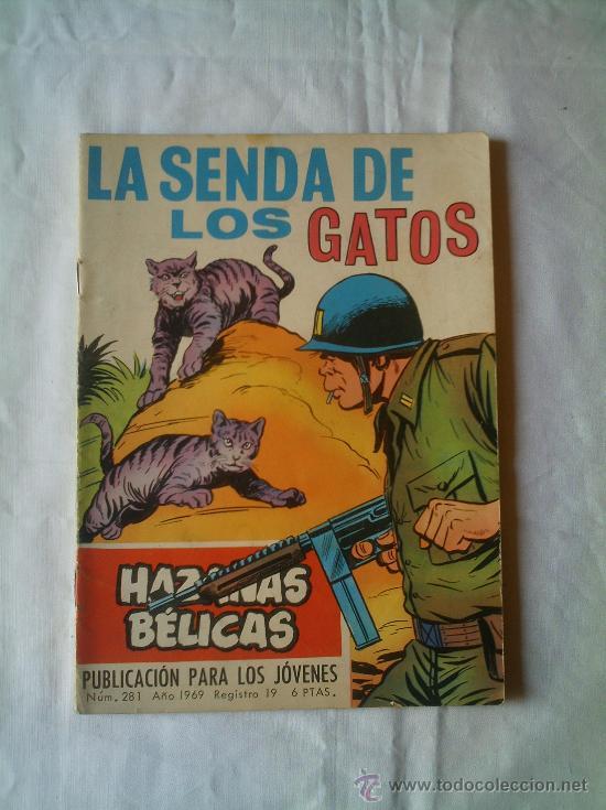 Tebeos: HAZAÑAS BÉLICAS - LA SENDA DE LOS GATOS Nº 281 AÑO 1969 - Foto 2 - 22801334