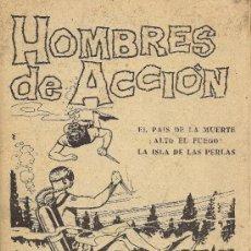 Tebeos: HOMBRES DE ACCION - EDIT. TORAY - MUY RARO, AÑO 1958. Lote 27568142